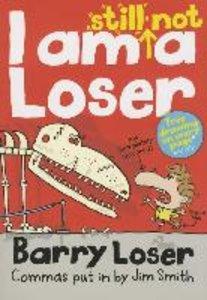 Barry Loser I am Still Not A Loser