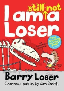 Barry Loser I am Still Not A Loser