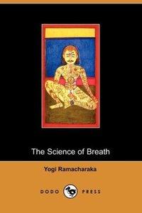 Science of Breath (Dodo Press)