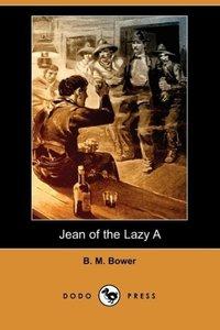Jean of the Lazy a (Dodo Press)
