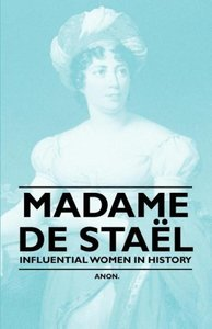 Madame de Sta L - Influential Women in History