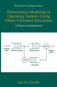Performance Modeling of Operating Systems Using Object-Oriented