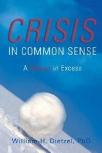 Crisis in Common Sense