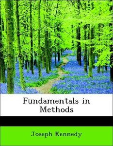 Fundamentals in Methods