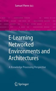 E-learning Networked Environments and Architectures