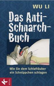 Li, W: Anti-Schnarch-Buch