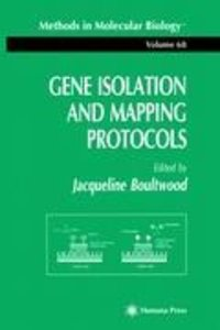 Gene Isolation and Mapping Protocols