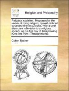 Religious societies. Proposals for the revival of dying religion