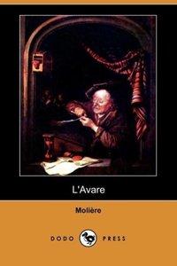 L'Avare (Dodo Press)