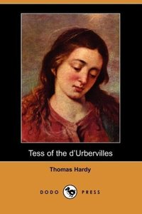 Tess of the D'Urbervilles (Dodo Press)