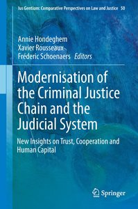 Modernization of the Criminal Justice Chain and the Judicial Sys