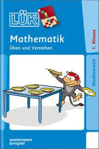 LÜK. Mathematik 1. Mathematik üben und verstehen