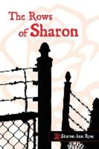 The Rows of Sharon Volume 1