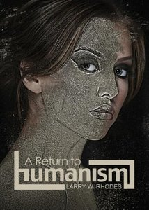 A Return to humanism
