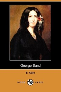 George Sand (Dodo Press)
