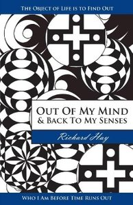 Out of My Mind and Back to My Senses