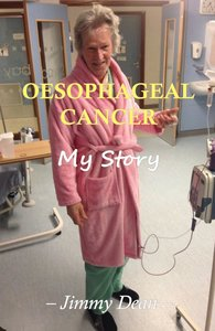 Oesophageal Cancer, My Story