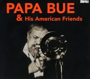 Papa Bue & His American Friends