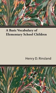 A Basic Vocabulary of Elementary School Children