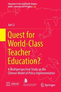 Quest for World-Class Teacher Education?