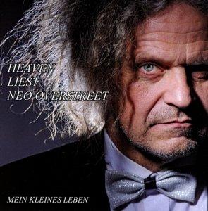 Heaven Liest Neo Overstreet-Mein kleines Leben
