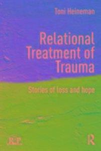 Relational Treatment of Trauma