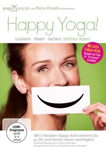 Yoga Easy - HAPPY YOGA Lockern, Lösen, Lachen - Lebe leichter!