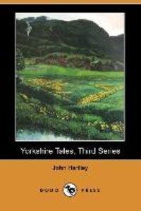 Yorkshire Tales, Third Series (Dodo Press)
