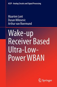 Wake-up Receiver Based Ultra-Low-Power WBAN