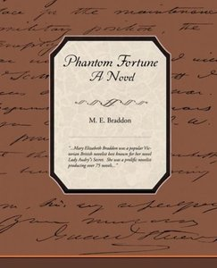 Phantom Fortune - A Novel