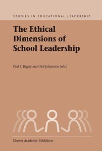 The Ethical Dimensions of School Leadership