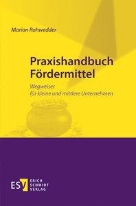 Praxishandbuch Fördermittel