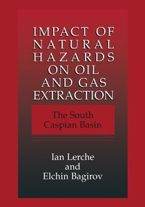 Impact of Natural Hazards on Oil and Gas Extraction