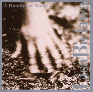 A Handful Of World