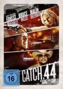 Catch 44-Der ganz große Coup