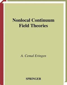 Nonlocal Continuum Field Theories