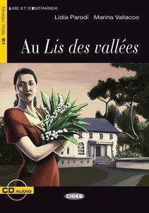Lire et s'Entraîner: Au Lis des vallées