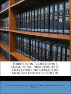 Herrn John Richardson's Abhandlung ueber Sprachen, Litteratur un