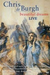 Chris de Burgh - Beautiful Dreams Live