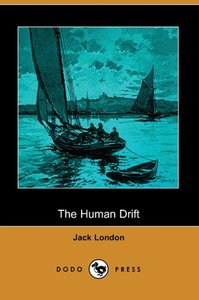 The Human Drift (Dodo Press)