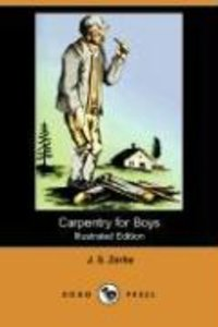 Carpentry for Boys (Illustrated Edition) (Dodo Press)