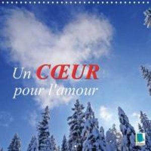 Un c ur pour l\'amour (Calendrier mural 2015 300 × 300 mm Square