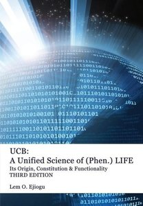 Ucb: Unified Science of (Phen.) Life
