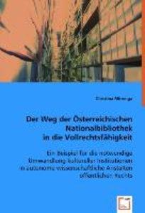 Der Weg der Österreichischen Nationalbibliothek in die Vollrecht