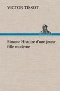 Simone Histoire d'une jeune fille moderne