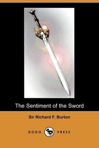 The Sentiment of the Sword (Dodo Press)