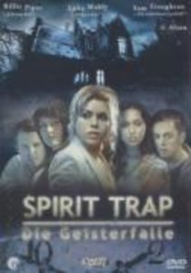 Spirit Trap - Die Geisterfalle