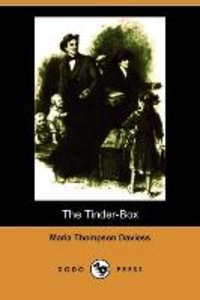 The Tinder-Box (Illustrated Edition) (Dodo Press)