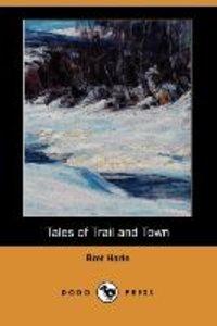 TALES OF TRAIL & TOWN (DODO PR