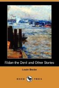 Ridan the Devil and Other Stories (Dodo Press)
